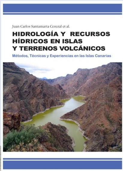 """Presentación de la obra """"Hidrología y Recursos hídricos en las islas y terrenos volcánicos"""""""